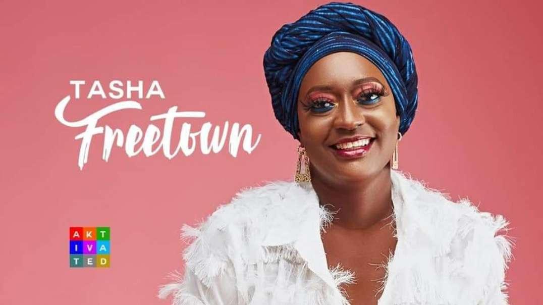 Tasha - Freetown