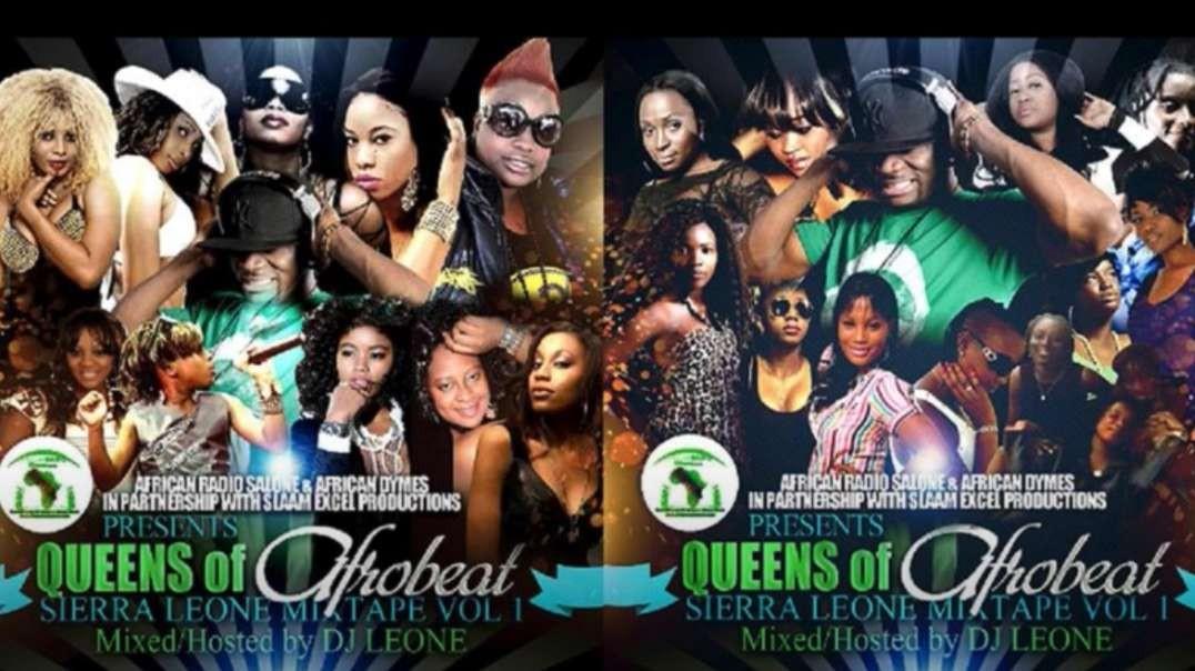 Queens Of Afrobeat Sierra Leone Mix Vol 1
